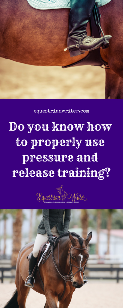 Dow you know how to properly use pressure and release training?